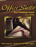 Office Skills The Finishing Touch