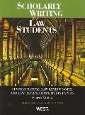 Scholarly Writing for Law Students: Seminar Papers, Law Review Notes and Law Review Competit...
