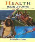 Health:making Life Choices
