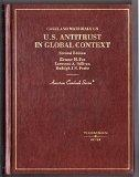 Cases and Materials on U.S. Antitrust in Global Context (American Casebook Series)