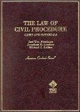 The Law of Civil Procedure: Cases and Materials (American Casebook Series)