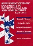 Weston, Falk, Charlesworth and Strauss's Basic Document Supplement to International Law and ...