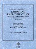 Statutory Supplement to Labor and Employment Law, Problems, Cases and Materials in the Law o...