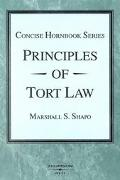 Principles of Tort Law The Concise Hornbook Series