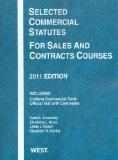 Chomsky, Kunz, Rusch and Schiltz' Selected Commercial Statutes for Sales and Contracts Cours...