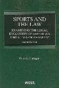 Carfagna's Sports and the Law : Examining the Legal Evolution of America and Three Major Lea...