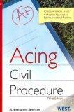 Acing Civil Procedure, 3d (Acting Law School)
