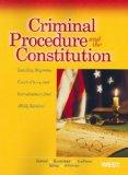 Israel, Kamisar, Lafave, King, and Primus's Criminal Procedure and the Constitution, Leading...