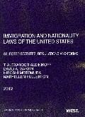 Immigration and Nationality Laws of the United States : Selected Statutes, Regulations and F...