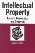 Intellectual Property Patents, Trademarks and Copyright in a Nutshell