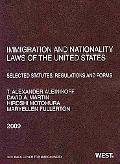 Immigration and Nationality Laws of the United States: Selected Statutes, Regulations and Forms, 2009 Edition