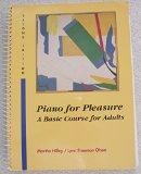 Piano for Pleasure: A Basic Course for Adults