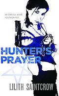 Hunter's Prayer: Jill Kismet: Book 2