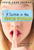 A Snitch in the Snob Squad
