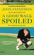 Good Walk Spoiled Days And Nights On The PGA Tour