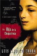 La Hija De La Chuparrosa / the Hummingbird's Daughter