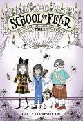 School of Fear : Class Is Not Dismissed!