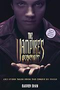 The Vampire's Assistant and Other Tales from the Cirque Du Freak (The Saga of Darren Shan)