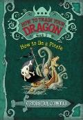 How to Train Your Dragon Book 2: How to Be a Pirate