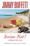 Swine Not?