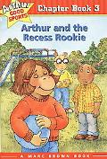 Arthur and the Recess Rookie