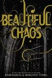 Beautiful Chaos (Beautiful Creatures, Book 3)