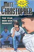 Year Mom Won the Pennant