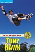On the Halfpipe With---Tony Hawk