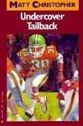 Undercover Tailback - Matt Christopher - Paperback