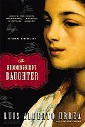 Hummingbird's Daughter A Novel