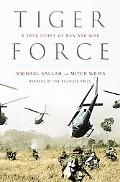 Tiger Force A True Story of Men And War