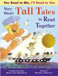 Very Short Tall Tales to Read Together