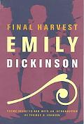 Final Harvest Emily Dickinson's Poems