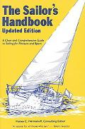 Sailor's Handbook A Clear and Comprehensive Guide to Sailing for Pleasure and Sport