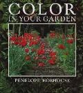Color in Your Garden, Vol. 1 - Penelope Hobhouse - Hardcover