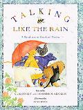 Talking Like the Rain A Read-To-Me Book of Poems