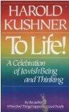 To Life!:celebration of Jewish Being...