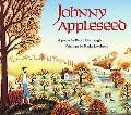Johnny Appleseed A Poem