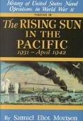 Rising Sun in the Pacific History of the United States Naval Operations in World War Two