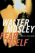 Fear Itself A Novel