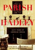 Parish-Hadley: Fifty Years of American Decorating - Henry, II, Mrs. Parish - Hardcover - 1st ed