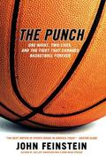 Punch One Night, Two Lives, and the Fight That Changed Basketball Forever