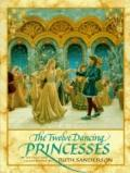 The Twelve Dancing Princesses - Ruth Sanderson - Hardcover