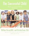 Successful Child What Parents Can Do to Help Their Kids Turn Out Well