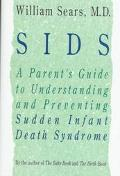 SIDS: A Parent's Guide to Understanding and Preventing Sudden Infant Death Syndrome, Vol. 1