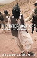 Interrogators Inside the Secret War Against Al Qaeda