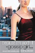 Because I'm Worth It Gossip Girl #4