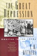 Great Depression: America in the 1930s, Vol. 1
