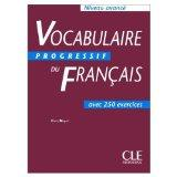 Vocabulaire progressif du francais avec 300 exercices : Niveau avance (French Edition)