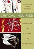 Critical Inquiries Readings on Culture and Community